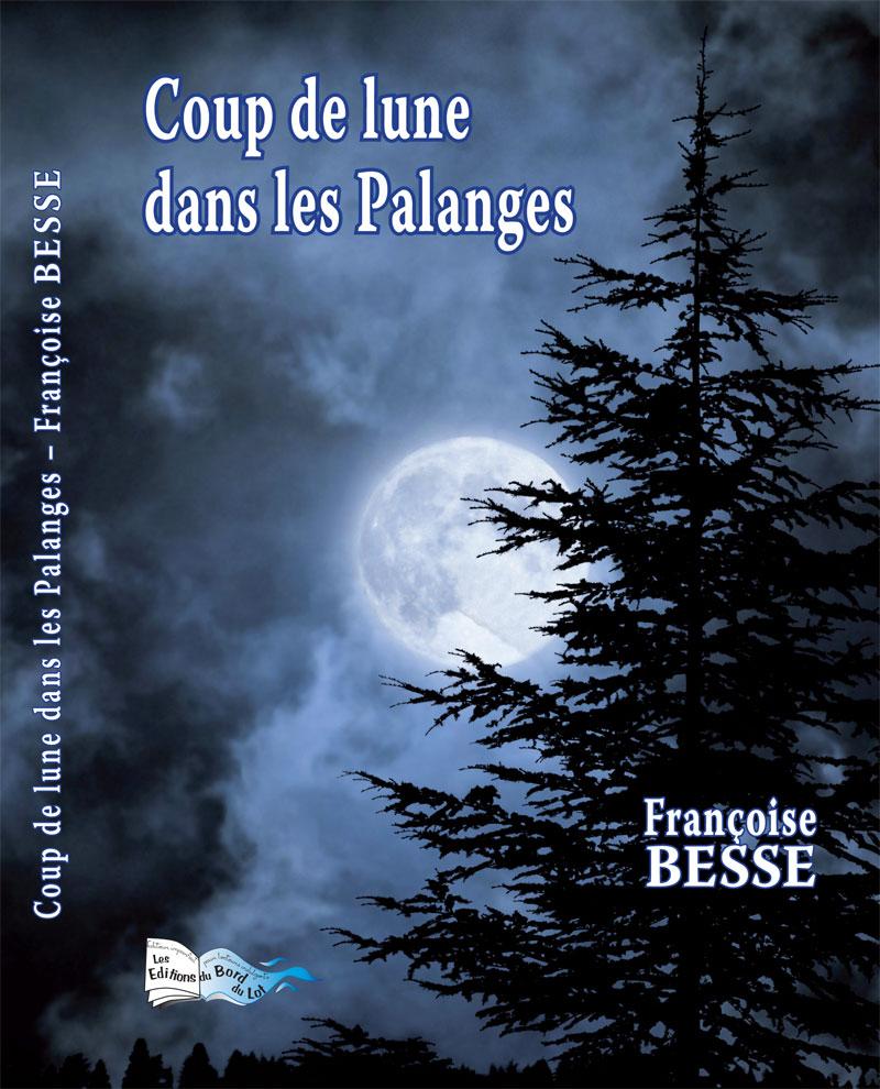 """Résultat de recherche d'images pour """"Françoise Bess / coup de lune dans les Palanges"""""""